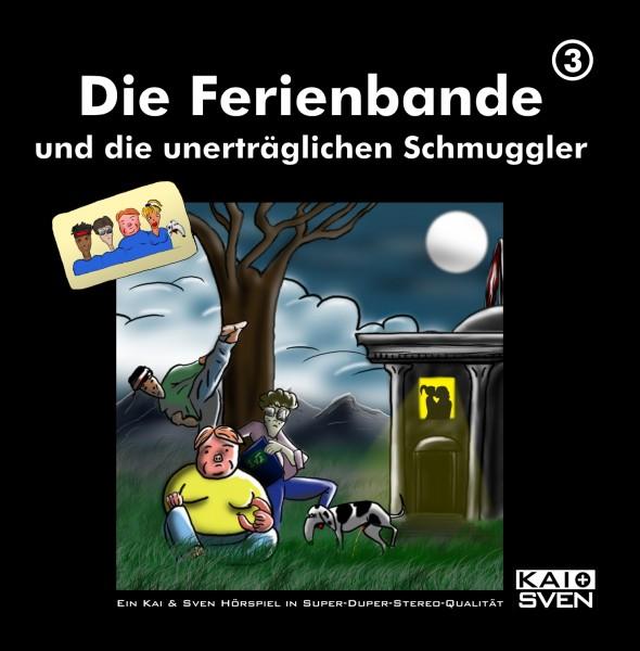 Die Ferienbande: Die Ferienbande und die unerträglichen Schmuggler (Hörspiel) - 1 CD